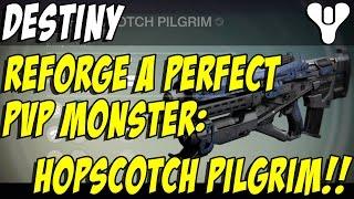 Reforging a Perfect Hopscotch Pilgrim! Destiny Crucible Pulse Rifle!