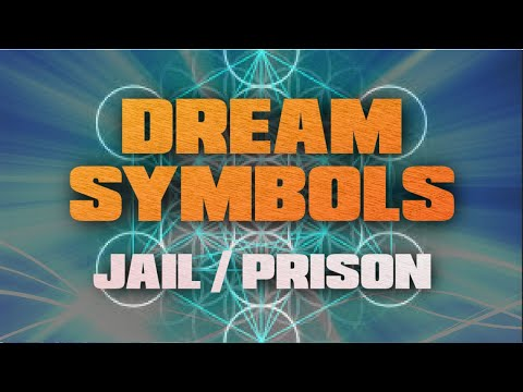 What does JAIL in DREAMS mean? - DREAM INTERPRETATION - WHAT DO MY DREAMS MEAN