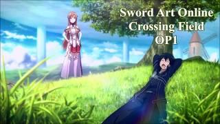 Sword Art Online Op1 - Crossing Field (Lyrics ve Türkçe Çeviri)