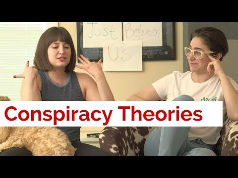 OUR FAVORITE CONSPIRACY THEORIES / Gaby & Allison