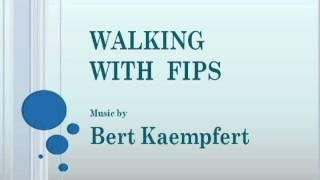Bert Kaempfert - Walking With Fips