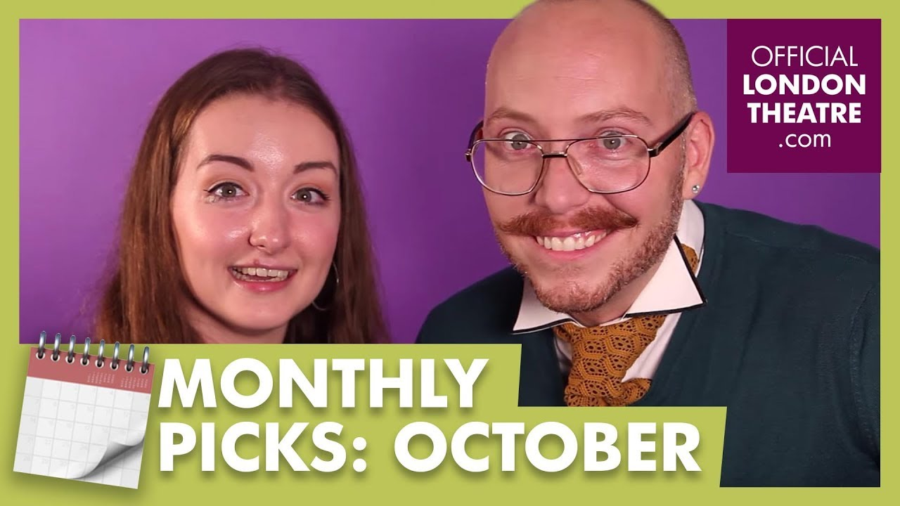 Our monthly picks: Theatre shows to see this October