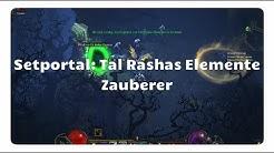 Zauberer: Tal Rashas Elemente (Setportal, Setdungeon, Diablo 3)