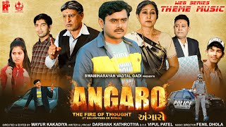 Angaro (2021) New Gujarati Web Series Theme Music | Swaminarayan Vadtal Gadi