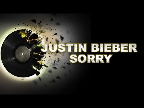 Justin Bieber Sorry ( PURPOSE : The Movement )  MP3    2015