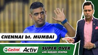 DHONI's boys are off to a GREAT START!    Castrol Activ Super Over with Aakash Chopra