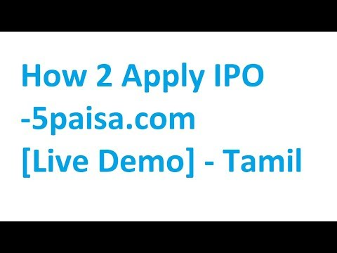 How To Apply Ipo In 5paisa Live Demo In Tamil Youtube