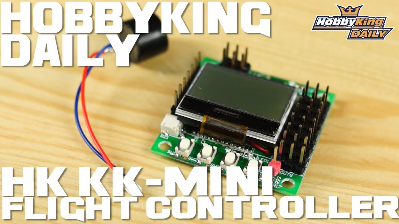 hk kk mini multi rotor flight controller hobbyking daily [ 1280 x 720 Pixel ]