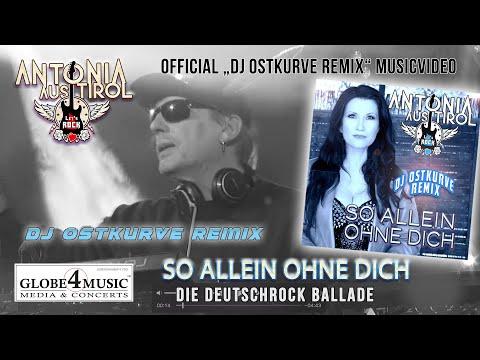 so-allein-ohne-dich-(dj-ostkurve-remix)---antonia-aus-tirol-(offizielles-musikvideo)