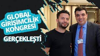 Global Girişimcilik Etkinliği İstanbul'da gerçekleşti!