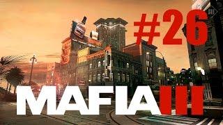 Прохождения MAFIA 3 Взорвать трейлеры союза 60 FPS Part 26 | Blow trailers Union