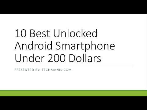 10 Best Unlocked Android Smartphone Under 200 Dollars
