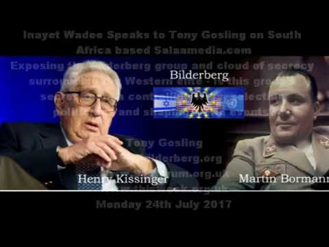Bilderberg New World Order, secret oligarchy of the Western world? Inayet Wadee Salaamedia