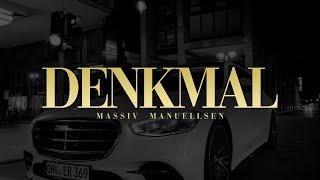 MASSIV & MANUELLSEN - DENKMAL (OFFICIAL GHETTO VIDEO)