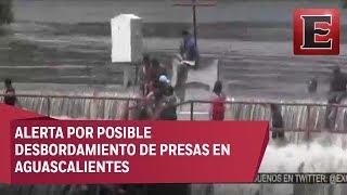Alerta en Aguascalientes por capacidad de presas