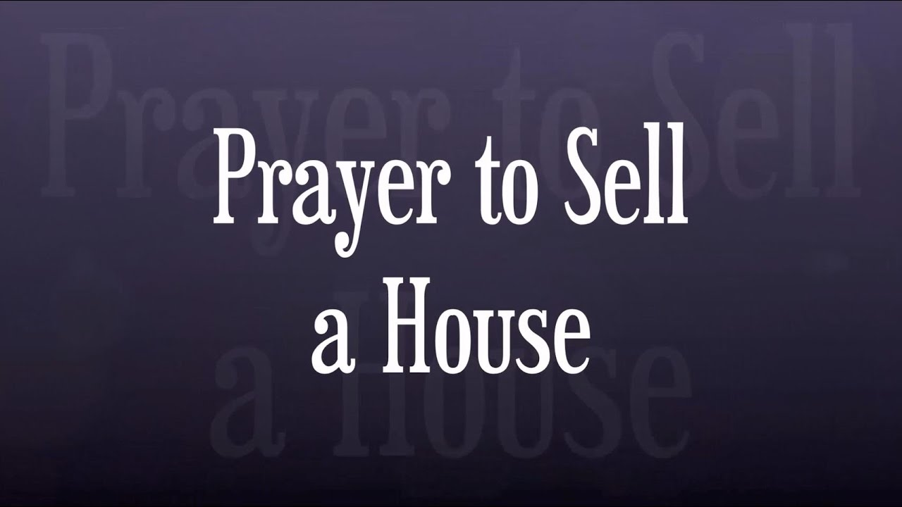 affirmative prayer to sell a house - youtube