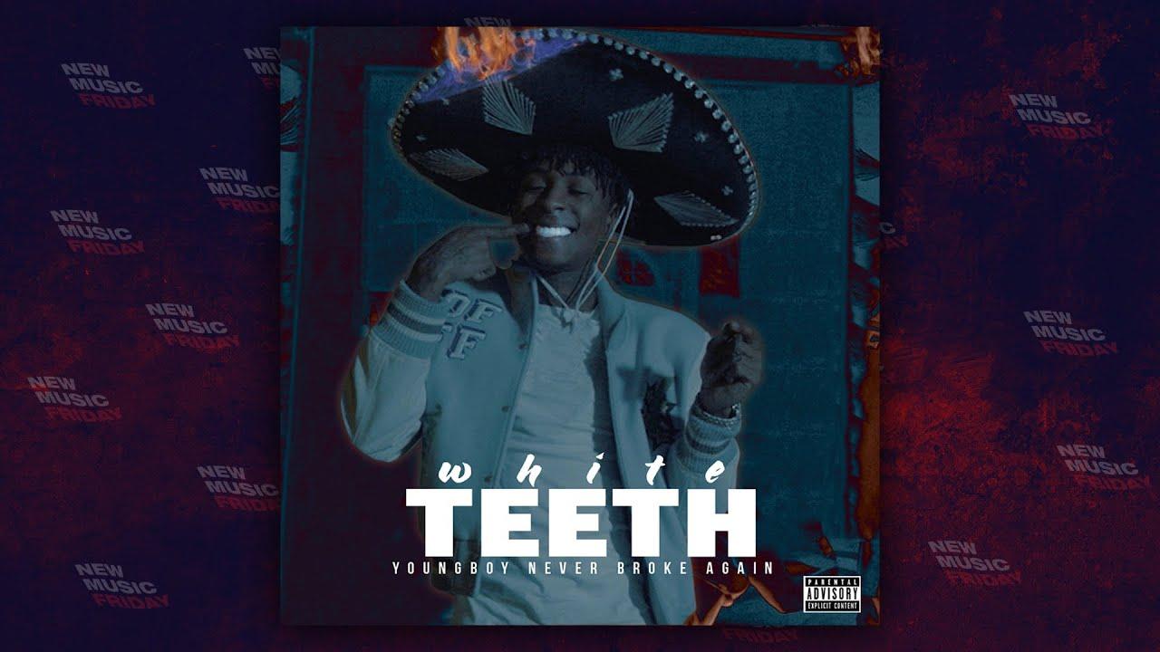 "NBA YoungBoy - ""White Teeth"""