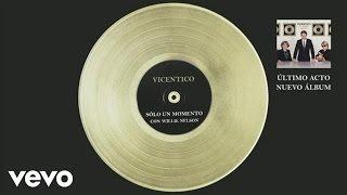 Vicentico - Sólo un Momento