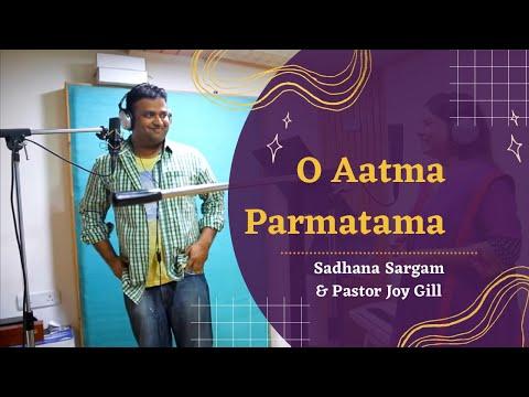 O Aatma Official Video | Sadhana Sargam & Pastor Joy Gill | Latest Hindi Christian Song 2014 HD
