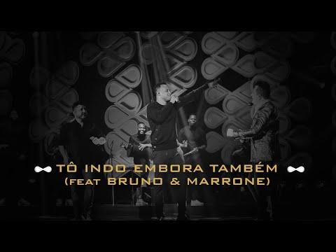 Thiaguinho e Bruno & Marrone – Tô Indo Embora Também