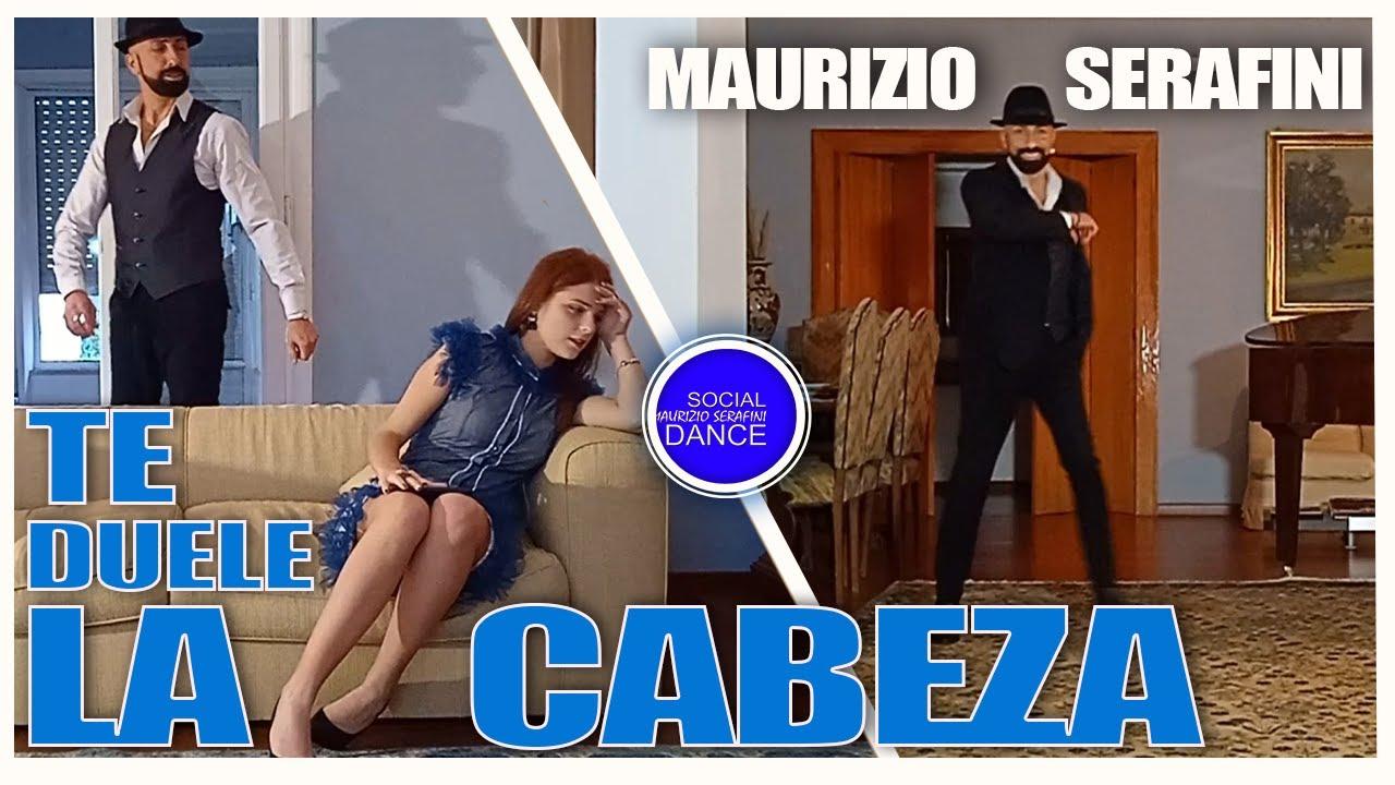 TE DUELE LA CABEZA | MAURIZIO SERAFINI | BALLO DI GRUPPO | DIGITAL STORE NETWORK