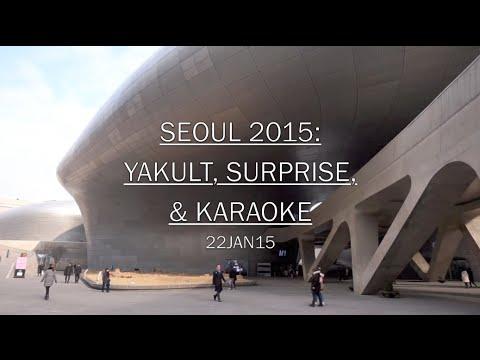 SEOUL 2015: Day 22: Yakult, Surprise, & Karaoke - January 22 | MDNBLOG