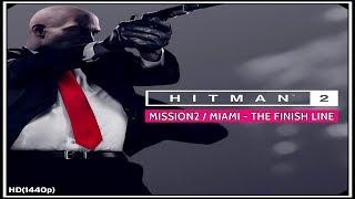 HITMAN 2: THE FINISH LINE MISSION