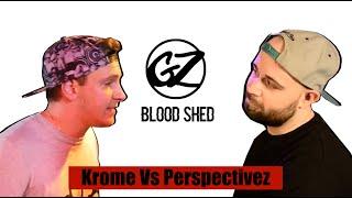 KOTD - Rap Battle - Krome vs Perspectivez | #GZ