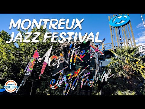 Highlights Of The Montreux Jazz Festival & Why You Need To Add This To Your Bucket List