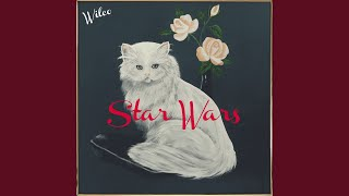 Provided to YouTube by Warner Music Group More... · Wilco Star Wars...