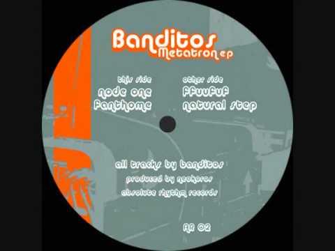 Banditos -Node One- (Metatron EP)