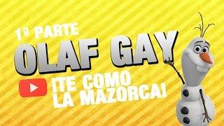 OLAF GAY (1ª PARTE)