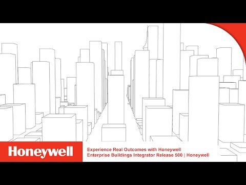 Experience Real Outcomes with Honeywell Enterprise Buildings Integrator Release 500 | Honeywell