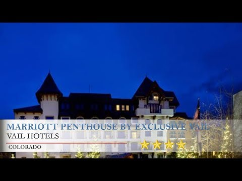 Marriott Penthouse by Exclusive Vail Rentals - Vail Hotels, Colorado