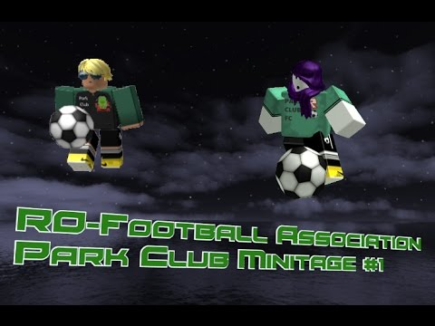 RO-Football Association | Park Club Highlights Minitage #1