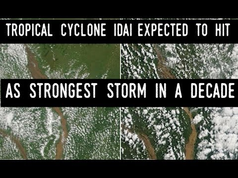Tropical Cyclone Idai Expected to Hit as Strongest Storm in Decade
