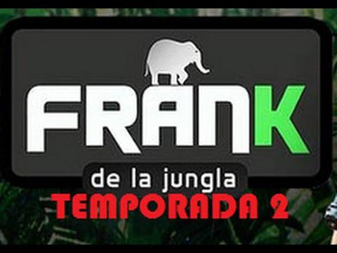 FRANK DE LA JUNGLA (Temp. 2) - 18 Momentos inéditos I