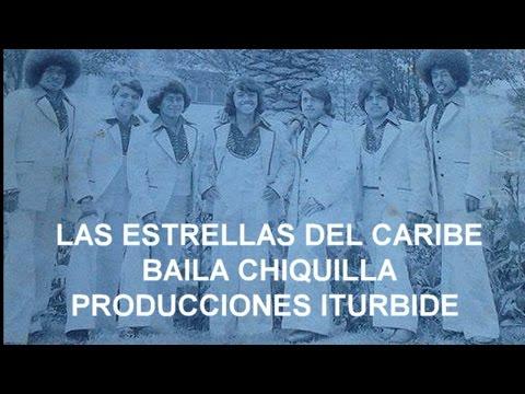 GRUPO ESTRELLAS DEL CARIBE - BAILA CHIQUILLA