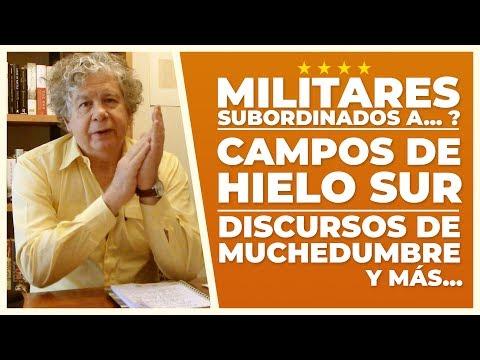 Militares subordinados, Campos de Hielo Sur, Discursos Muchedumbre   V de Villegas   E30