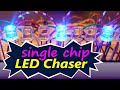 Led Chaser circuit ( single chip )