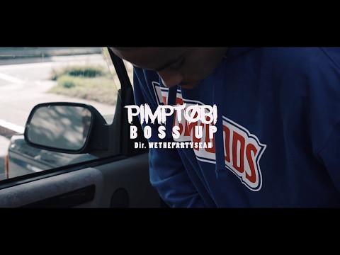 Pimptobi - Boss Up | Dir. @WETHEPARTYSEAN