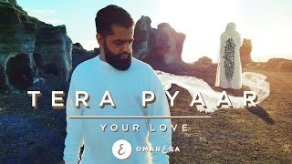 Omar Esa - Tera Pyaar   Your Love   (Official Nasheed Video)   Vocals Only