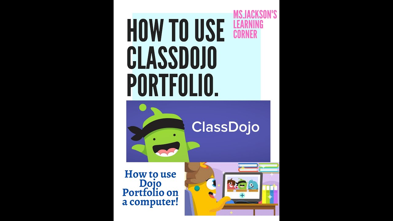 How To Use Class Dojo Portfolio On A Computer Laptop Desktop Youtube
