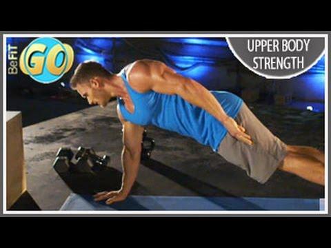 Upper Body Strength & Power Workout: 10 MinBeFiT GO