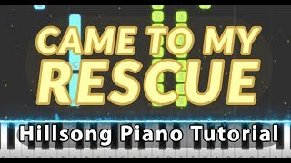 Came To My Rescue (Hillsong Worship) | Hillsong Piano Tutorial