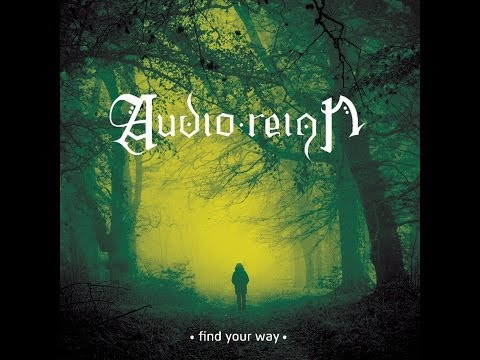 Audio Reign - Find Your Way - 2014 Full EP