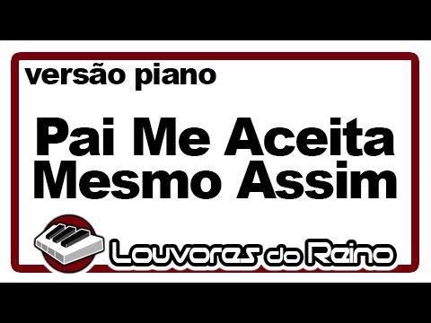 Tecladista Milton Cardoso - Pai Me Aceita Mesmo Assim (piano) - Louvores do Reino
