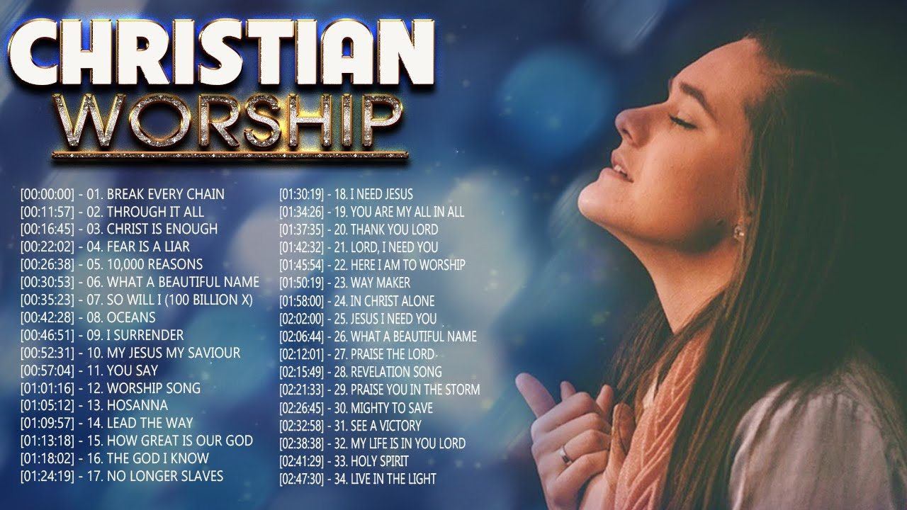 Download 2 Hours Non Stop Worship Songs 2021 With Lyrics - Best 100 Christian Worship Songs  - Worship 2021
