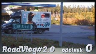 Szybka Finlandia - RoadVlog#2.0 odcinek 0