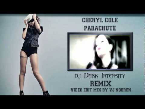 Cheryl Cole   Parachute Dark Intensity Remix HD Video Edit Mix